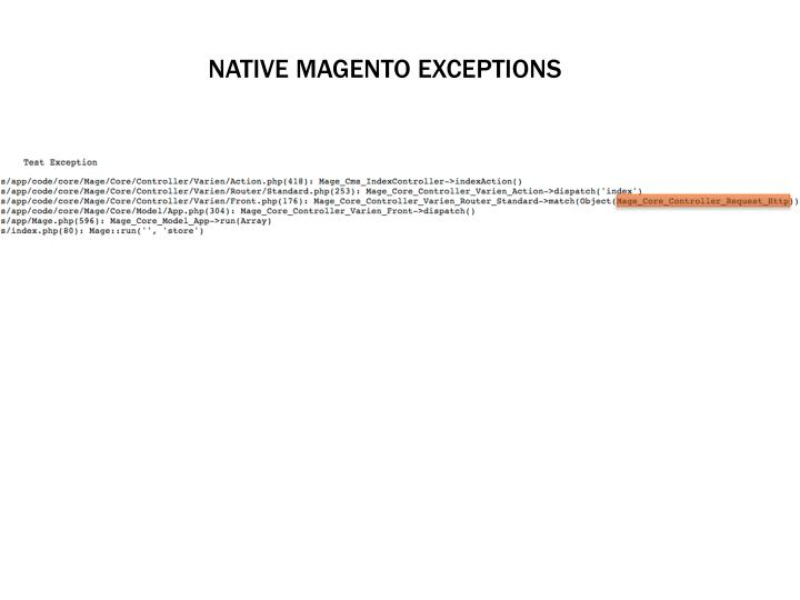 NATIVE MAGENTO EXCEPTIONS