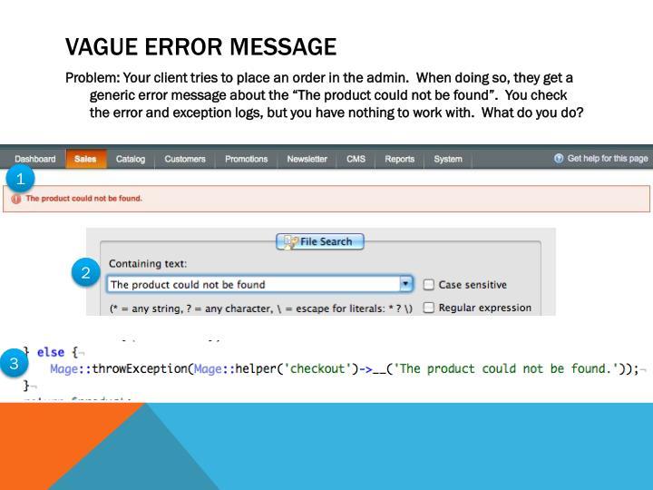 Vague Error Message