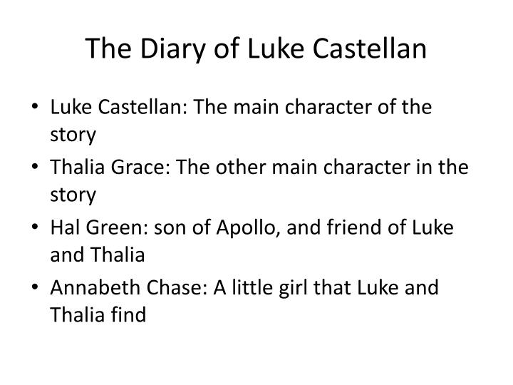The diary of luke castellan