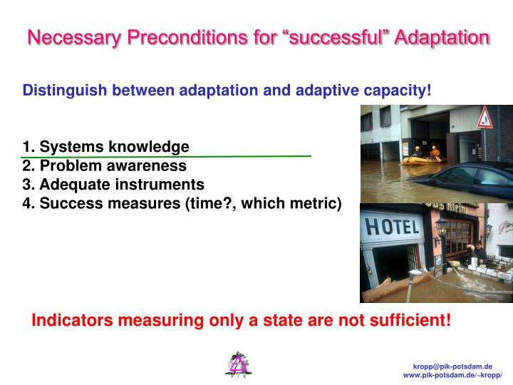 "Necessary Preconditions for ""successful"" Adaptation"