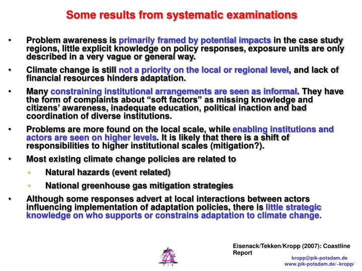 Some results from systematic examinations