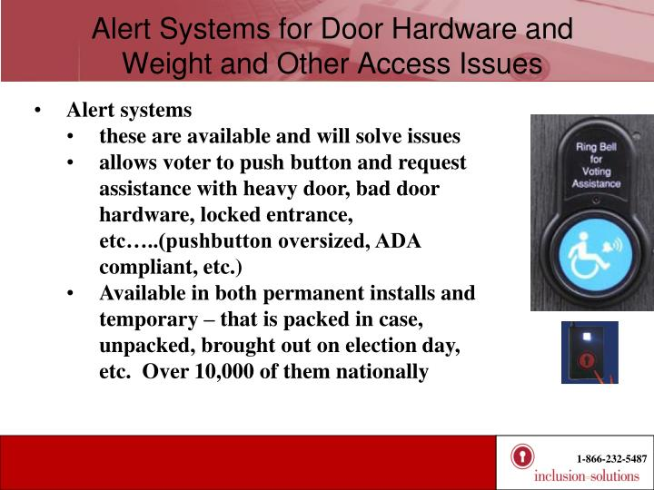 Alert Systems for Door Hardware and Weight and Other Access Issues