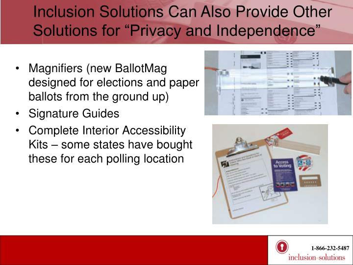 "Inclusion Solutions Can Also Provide Other Solutions for ""Privacy and Independence"""