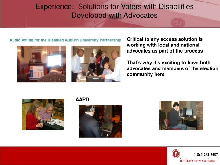 Experience:  Solutions for Voters with Disabilities Developed