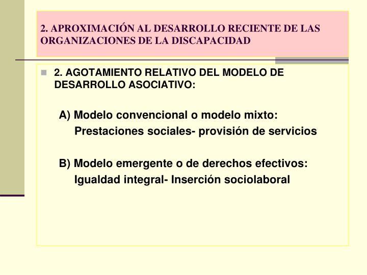 2. APROXIMACIÓN AL DESARROLLO RECIENTE DE LAS ORGANIZACIONES DE LA DISCAPACIDAD