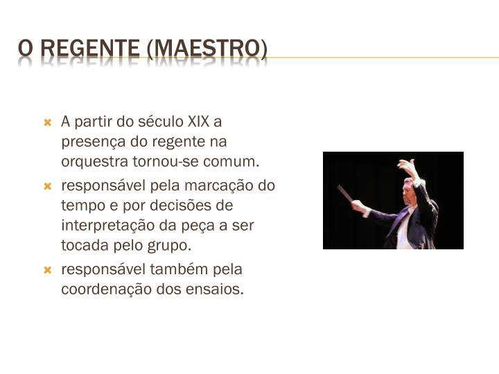 O regente (maestro)