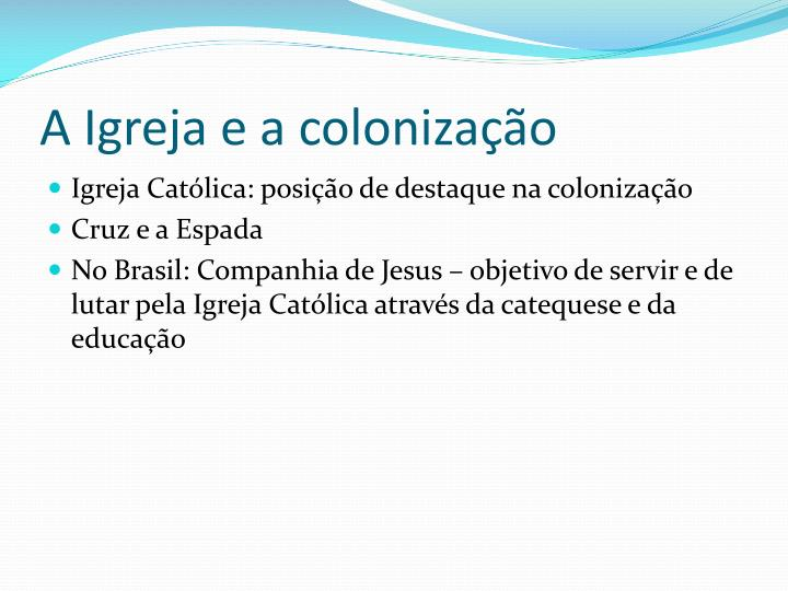 A Igreja e a colonização