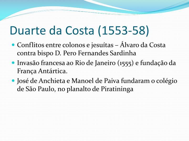 Duarte da Costa (1553-58