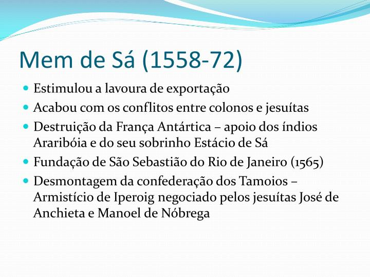 Mem de Sá (1558-72