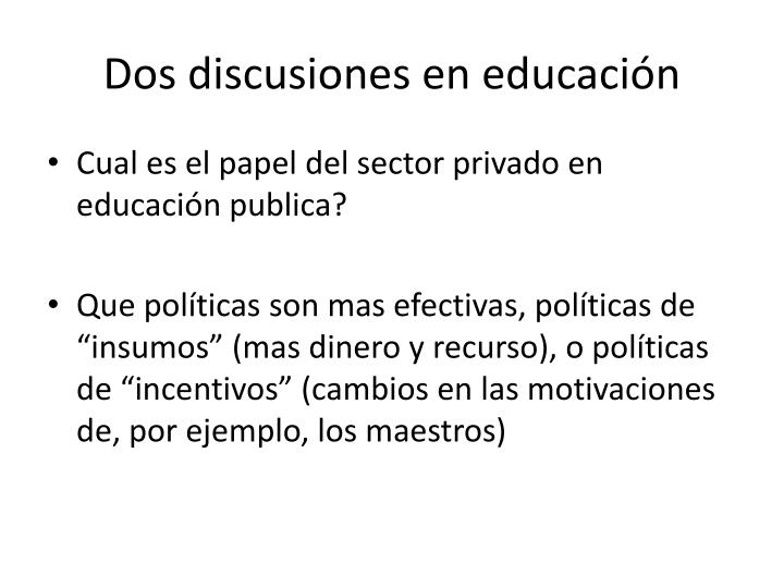 Dos discusiones en educación