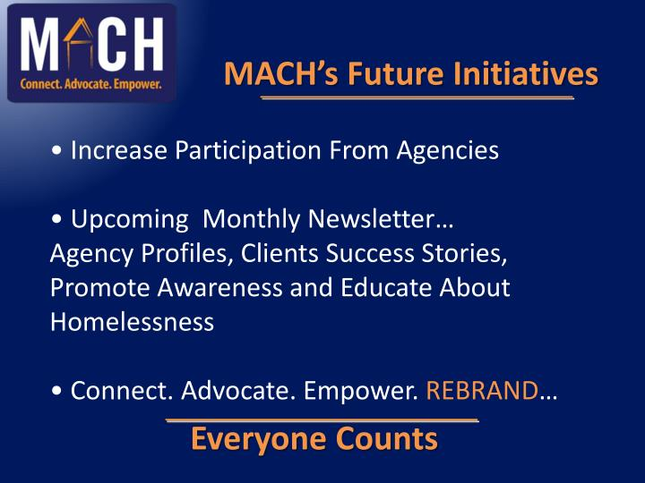MACH's Future Initiatives
