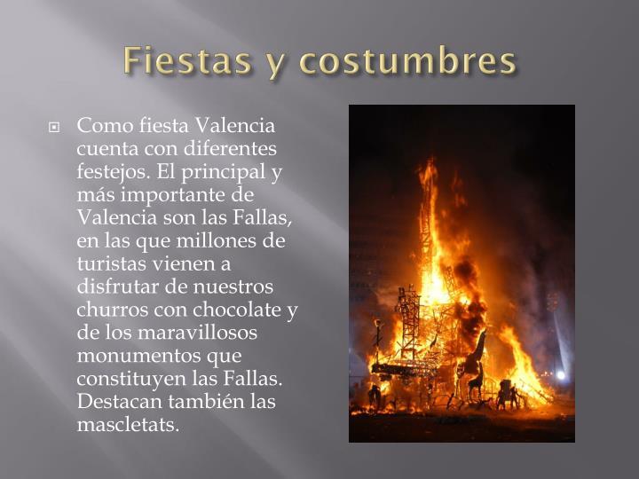 Fiestas y costumbres