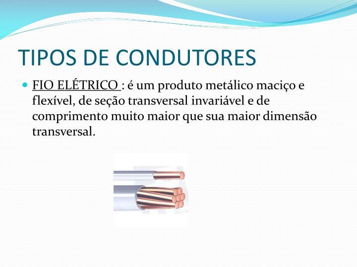 TIPOS DE CONDUTORES