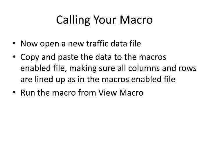 Calling Your Macro