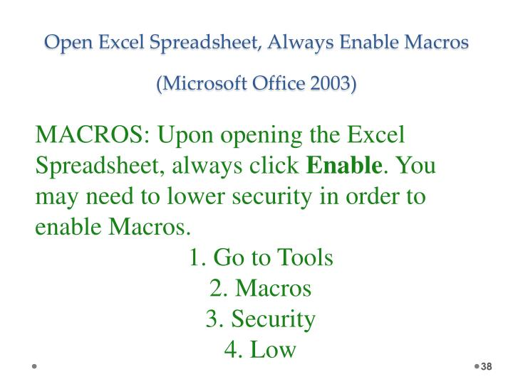 Open Excel Spreadsheet, Always Enable Macros