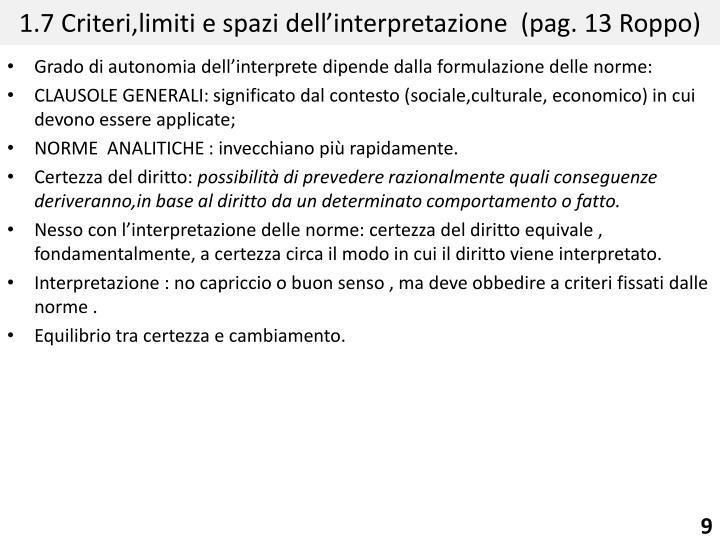 1.7 Criteri,limiti e spazi dell'interpretazione  (pag. 13
