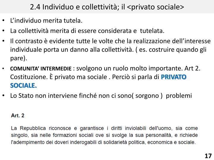 2.4 Individuo e collettività; il <privato sociale>