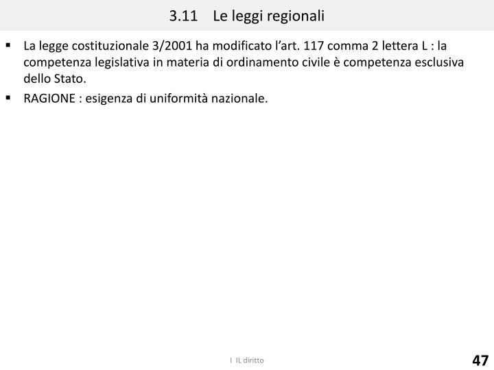 3.11    Le leggi regionali