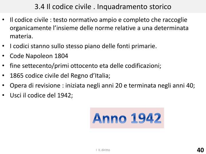 3.4 Il codice civile . Inquadramento storico