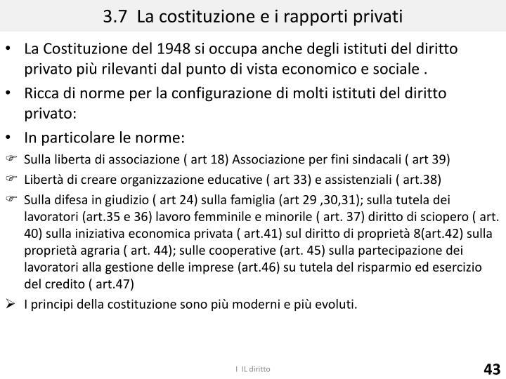 3.7  La costituzione e i rapporti privati