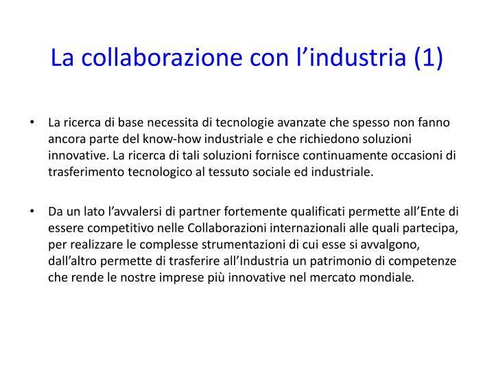 La collaborazione con l'industria (1)