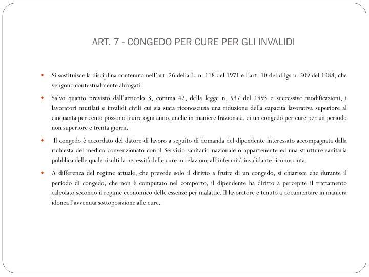 Art. 7 - Congedo per cure per gli invalidi
