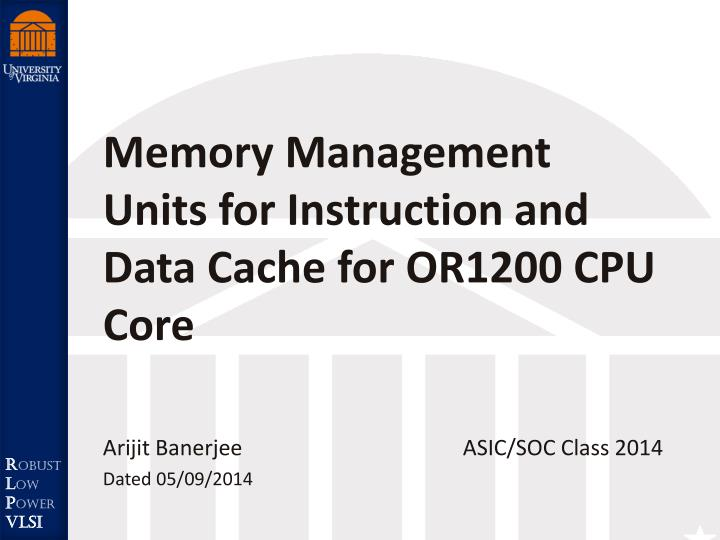 Memory management units for instruction and data cache for or1200 cpu core
