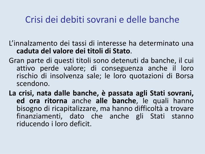 Crisi dei debiti sovrani e delle banche