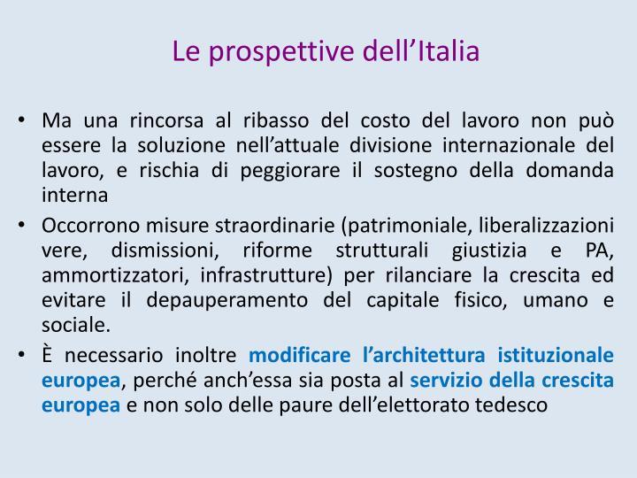 Le prospettive dell'Italia