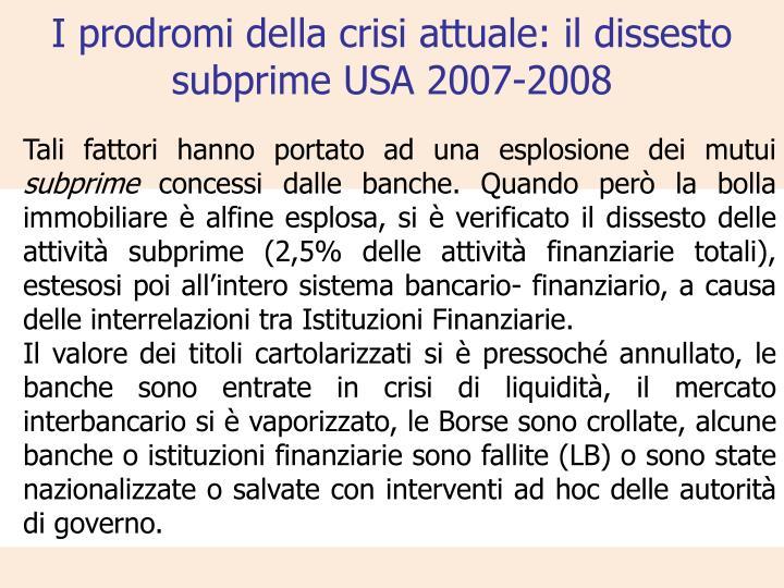 I prodromi della crisi attuale: il dissesto subprime USA 2007-2008