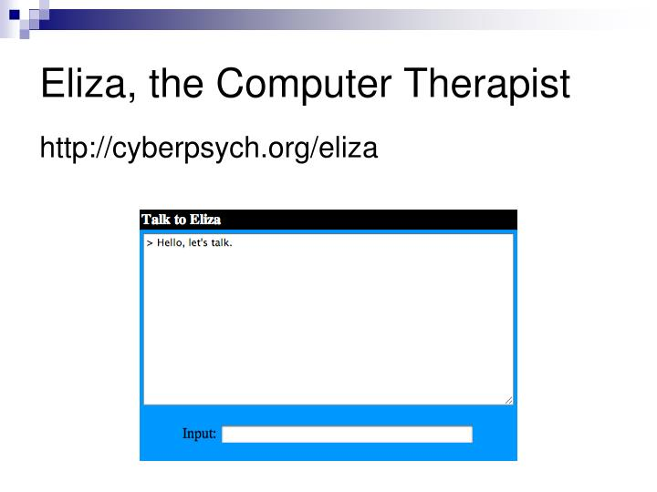 Eliza, the Computer Therapist