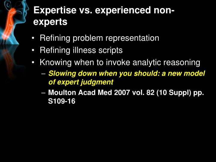 Expertise vs. experienced non-experts