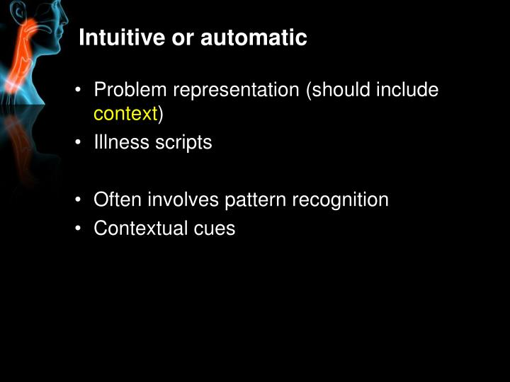 Intuitive or automatic