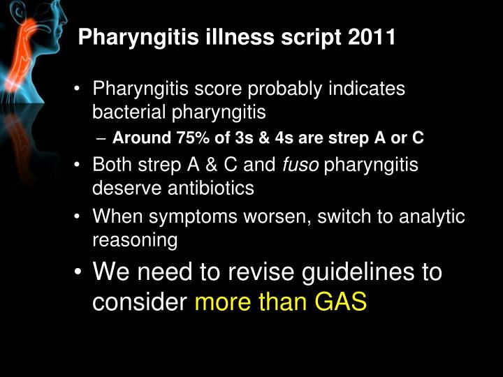 Pharyngitis illness script 2011