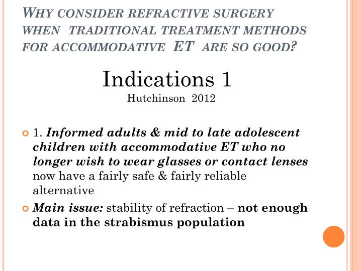 Why consider refractive surgery when  traditional treatment methods for