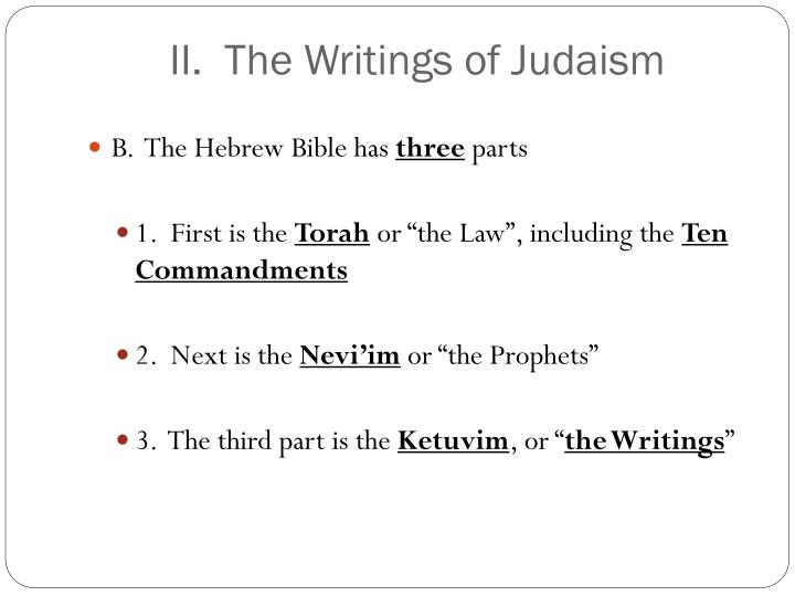 II.  The Writings of Judaism