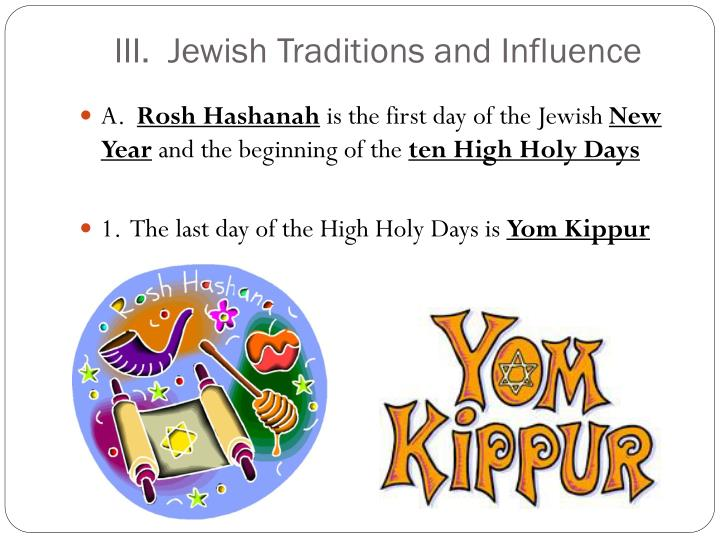 III.  Jewish Traditions and Influence