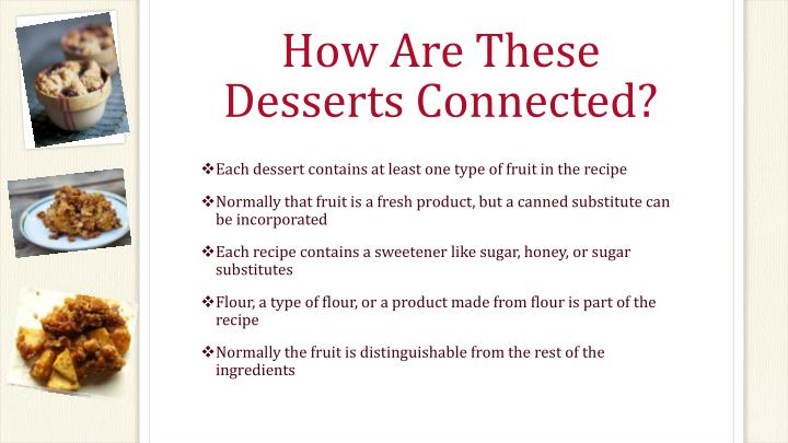 How are these desserts connected