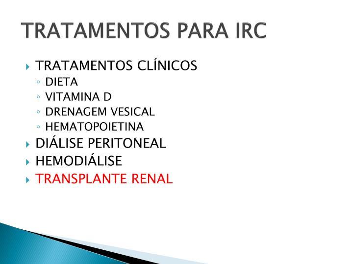 TRATAMENTOS PARA IRC