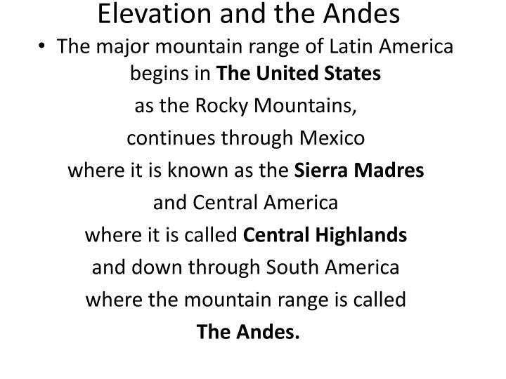Elevation and the Andes