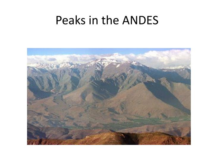 Peaks in the ANDES