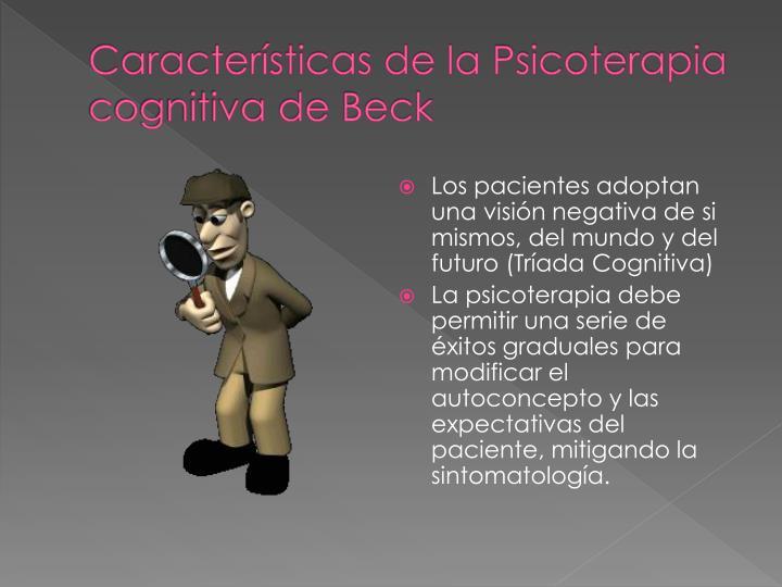 Características de la Psicoterapia cognitiva de Beck