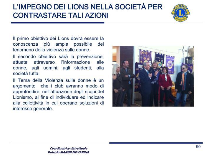 L'IMPEGNO DEI LIONS NELLA SOCIETÀ PER CONTRASTARE TALI AZIONI