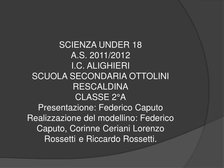 SCIENZA UNDER 18