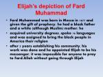 elijah s depiction of fard muhammad