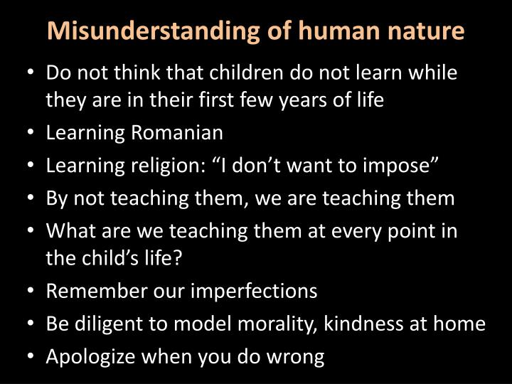 Misunderstanding of human nature