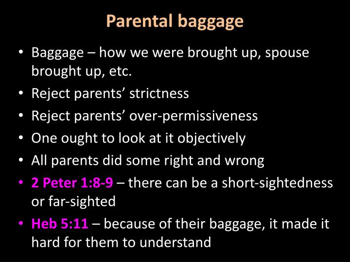 Parental baggage