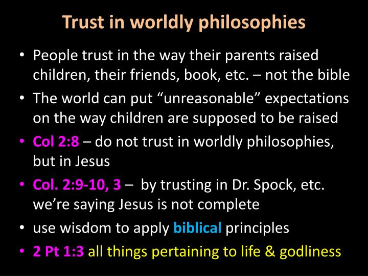 Trust in worldly philosophies