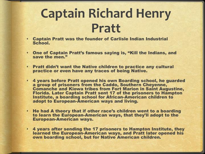 Captain Richard Henry Pratt