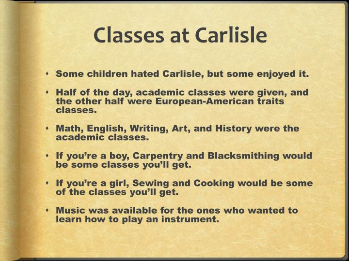 Classes at Carlisle